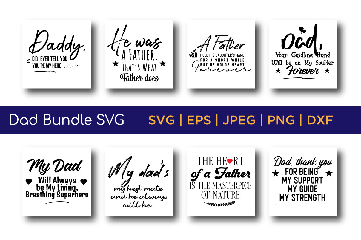Download Free Daddy Quotes Bundle Graphic By Saudagar Creative Fabrica for Cricut Explore, Silhouette and other cutting machines.