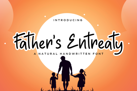 Print on Demand: Father's Entreaty Script & Handwritten Font By Haksen