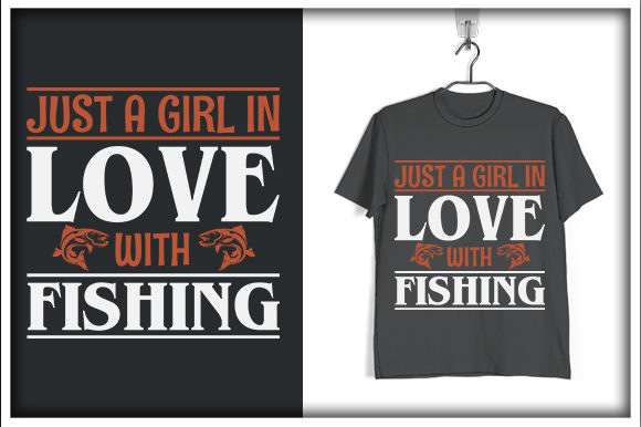 Download Free Fishing T Shirt Design Just A Girl In Love Graphic By Svg Hut for Cricut Explore, Silhouette and other cutting machines.