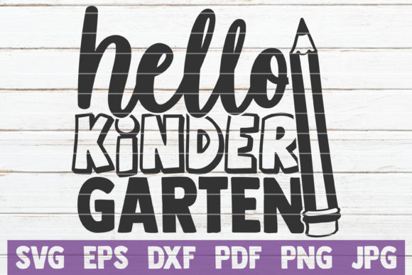 Download Free Hello Kindergarten Graphic By Mintymarshmallows Creative Fabrica for Cricut Explore, Silhouette and other cutting machines.