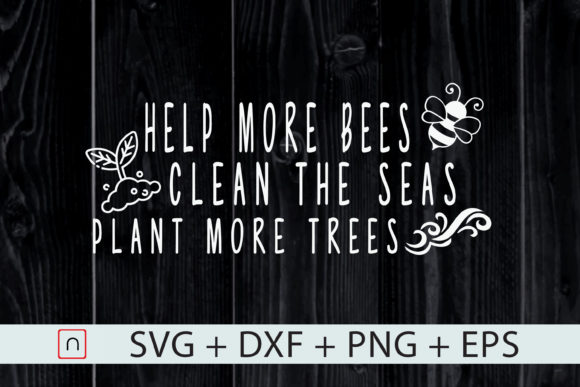 Print on Demand: Help Bees Clean the Seas Plant Trees Graphic Print Templates By Novalia