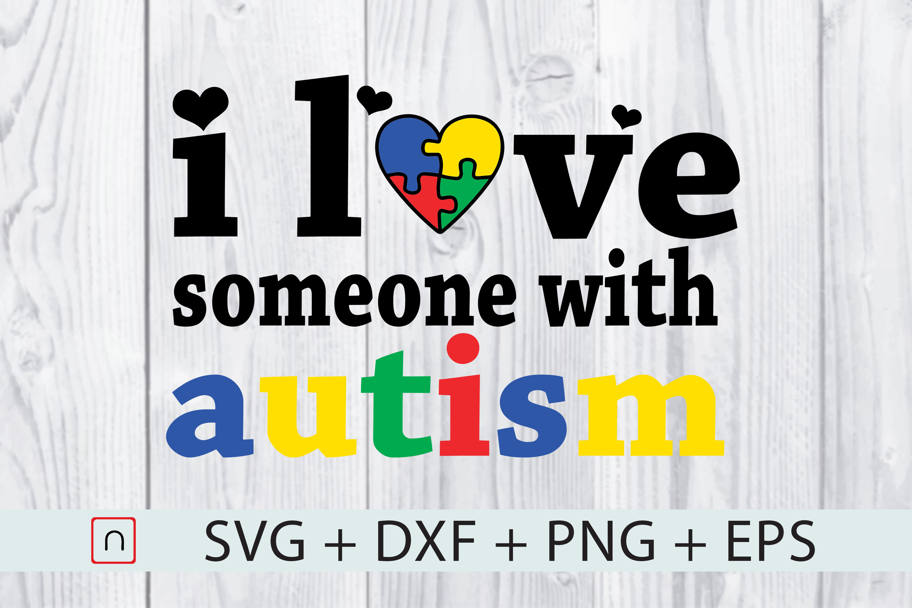 Download Free I Love Someone With Autism Graphic By Novalia Creative Fabrica for Cricut Explore, Silhouette and other cutting machines.