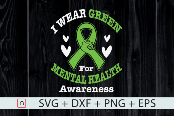 Print on Demand: I Wear Green for Mental Health Graphic Print Templates By Novalia