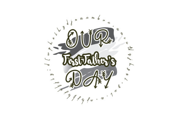 Download Free Our First Father S Day Quote Graphic By Yuhana Purwanti for Cricut Explore, Silhouette and other cutting machines.