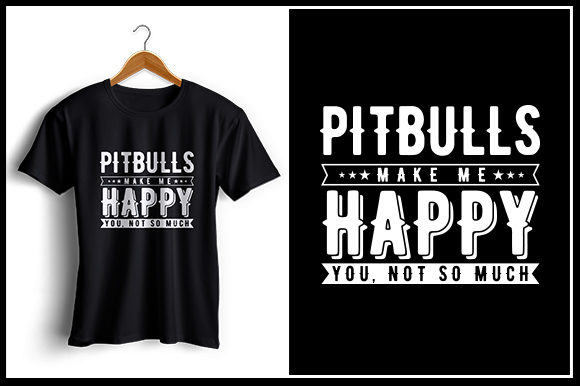 Print on Demand: Pitbulls Makes Me Happy - T-Shirt Design Graphic Crafts By Zaibbb