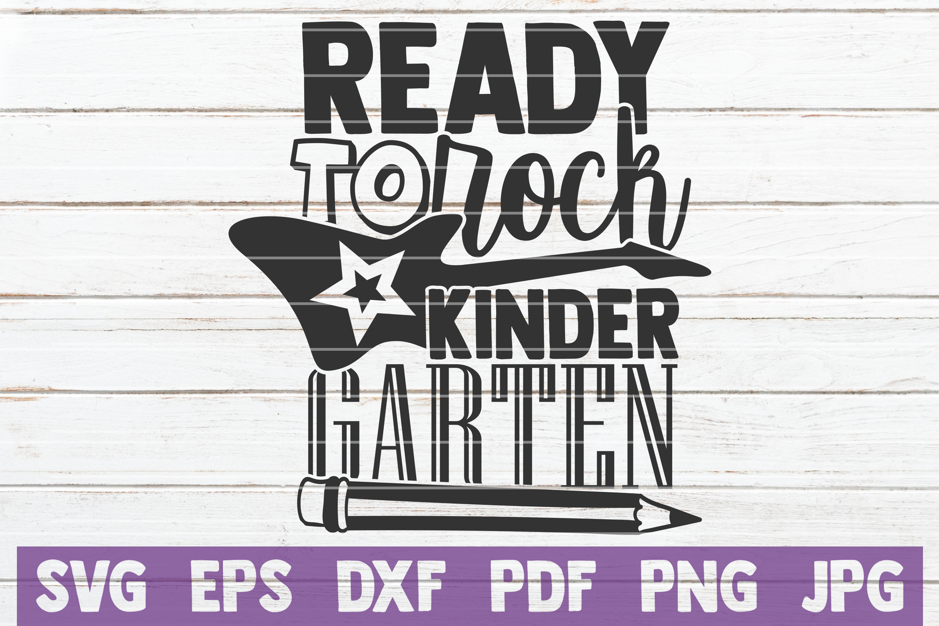 Download Free Ready To Rock Kindergarten Graphic By Mintymarshmallows for Cricut Explore, Silhouette and other cutting machines.