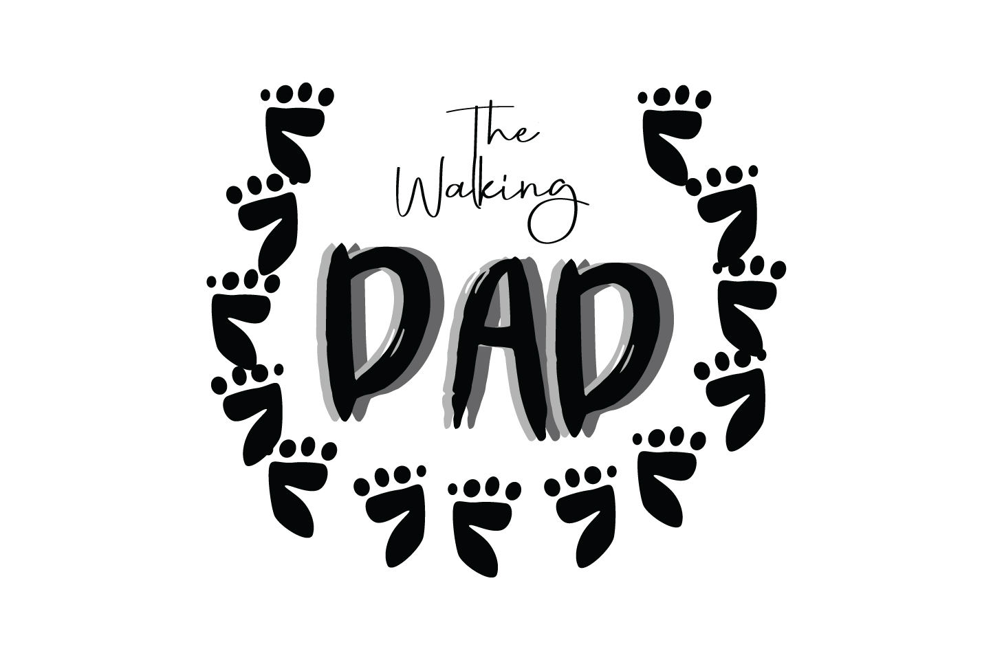 Download Free Walking Dad Quote Graphic By Yuhana Purwanti Creative Fabrica for Cricut Explore, Silhouette and other cutting machines.