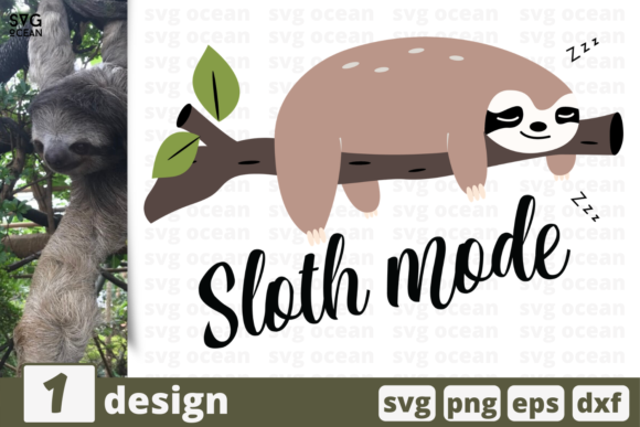 Print on Demand: Sloth Mode   Graphic Crafts By SvgOcean