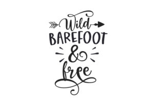 Wild, Barefoot & Free Nature & Outdoors Craft Cut File By Creative Fabrica Crafts