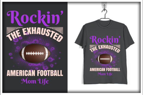 Print on Demand: Rockin' the Exhausted American Footabll Mom Life Graphic Print Templates By svg_hut