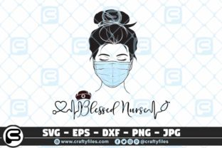 Download Free Blessed Nurse Head With Mask Graphic By Crafty Files Creative for Cricut Explore, Silhouette and other cutting machines.