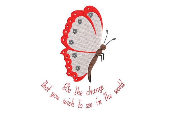 Print on Demand: Butterfly Embroidery and a Wise Quote Inspirational Embroidery Design By Embroidery Shelter