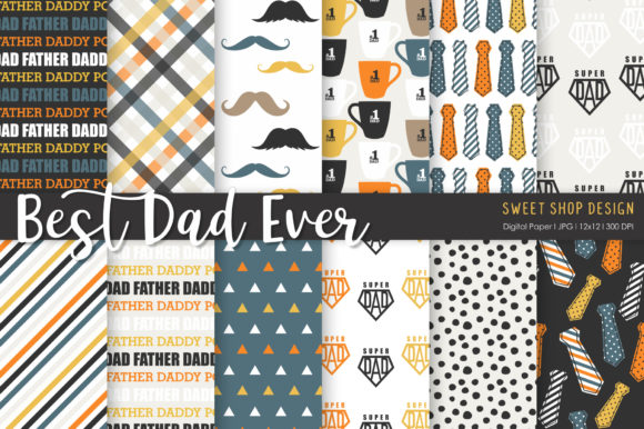 Digital Paper Best Dad Ever Graphic Patterns By Sweet Shop Design