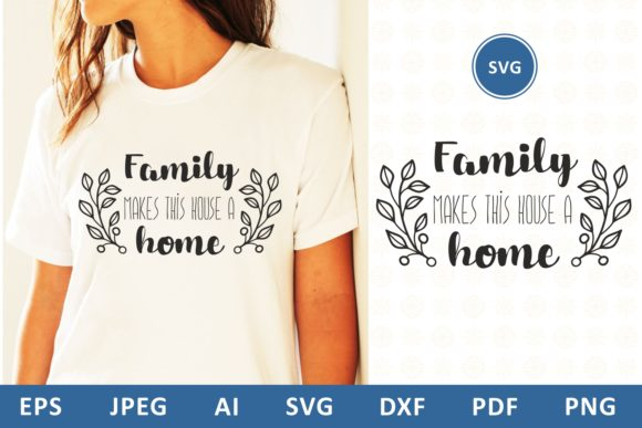 Download Free Family Makes This House A Home Quote Graphic By Millerzoa for Cricut Explore, Silhouette and other cutting machines.