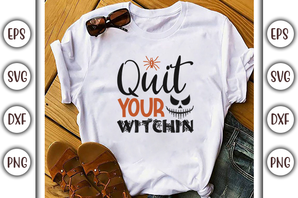 Download Free Halloween Quotes Design Quit Your Graphic By Graphicsbooth for Cricut Explore, Silhouette and other cutting machines.