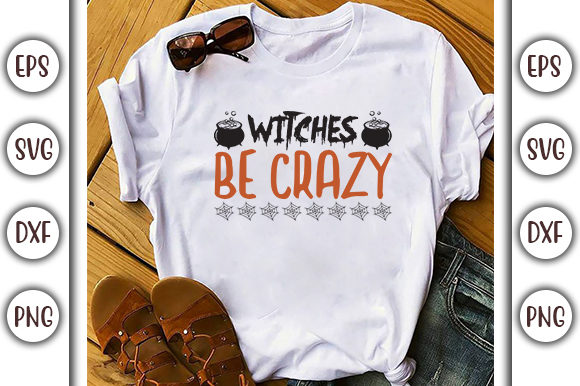 Print on Demand: Halloween Quotes Design, Witches Be Graphic Print Templates By GraphicsBooth