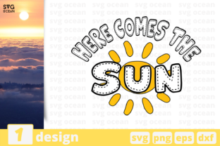 Download Free Here Comes The Sun Graphic By Svgocean Creative Fabrica for Cricut Explore, Silhouette and other cutting machines.