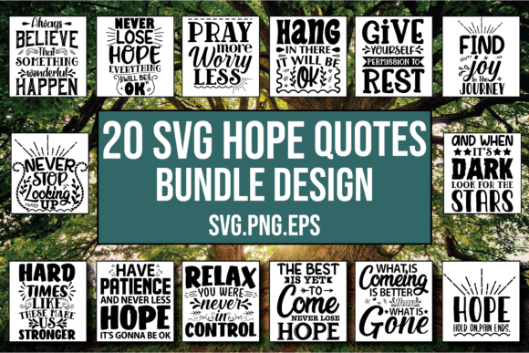 Download Free Hope Motivational Bundle Designs Graphic By Patternfeed Creative Fabrica for Cricut Explore, Silhouette and other cutting machines.