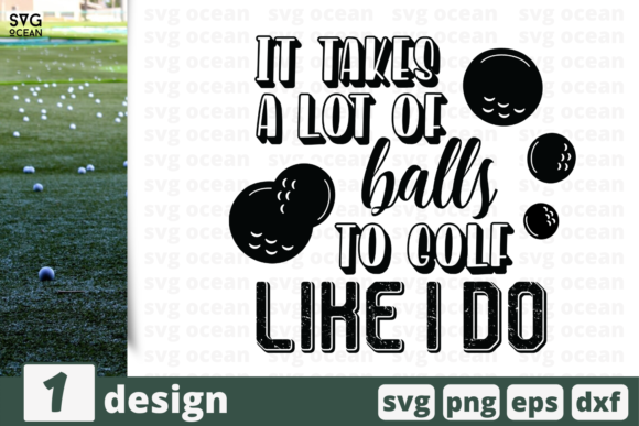 Print on Demand: It Takes a Lot of Balls Quote Graphic Crafts By SvgOcean