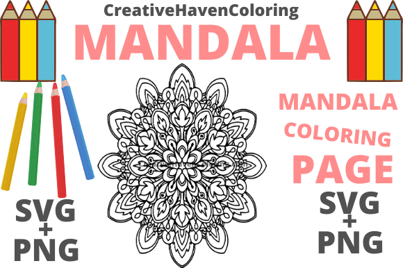 Download Free Mandala Coloring Page 6 Graphic By Creativehavencoloring for Cricut Explore, Silhouette and other cutting machines.