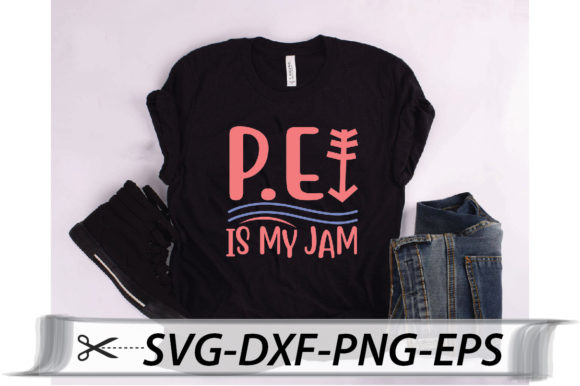 Download Free P E Is My Jam Quote Graphic By Svg Store Creative Fabrica for Cricut Explore, Silhouette and other cutting machines.