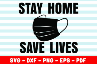Print on Demand: Stay Home Save Lives Graphic Crafts By creativeshohor