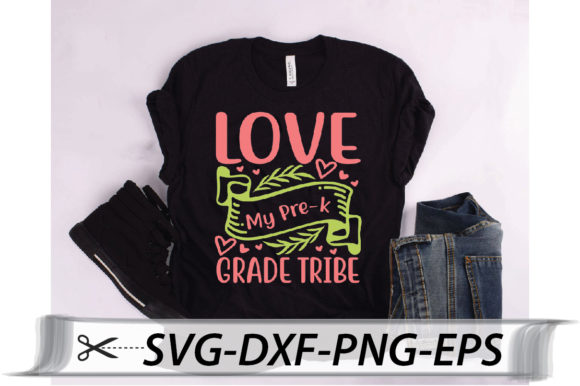 Download Free Love To My Pre K Grade Tribe Quote Graphic By Svg Store for Cricut Explore, Silhouette and other cutting machines.