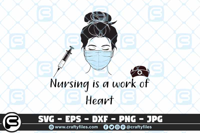 Download Free Nursing Is A Work Of The Heart Graphic By Crafty Files for Cricut Explore, Silhouette and other cutting machines.