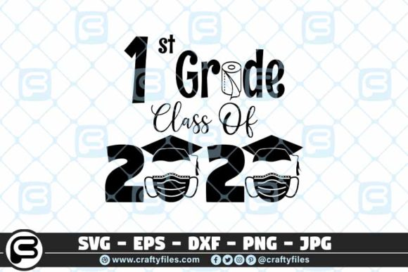 1st Grade Class of 2020 Toilet Paper Graphic Crafts By Crafty Files