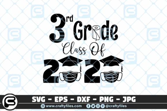 Download Free 3rd Grade Class Of 2020 Toilet Paper Graphic By Crafty Files for Cricut Explore, Silhouette and other cutting machines.
