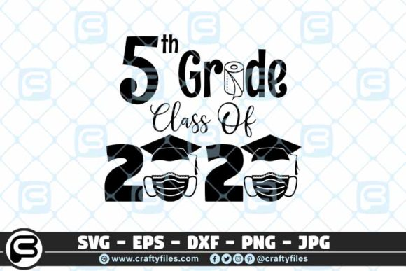 5th Grade Class of 2020 Toilet Paper Graphic Crafts By Crafty Files