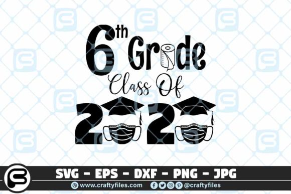6th Grade Class of 2020 Toilet Paper Graphic Crafts By Crafty Files
