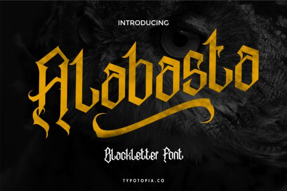 Print on Demand: Alabasta Blackletter Font By typotopia