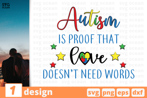 Download Free Autism Is Proof That Love Does Need Words Graphic By Svgocean for Cricut Explore, Silhouette and other cutting machines.