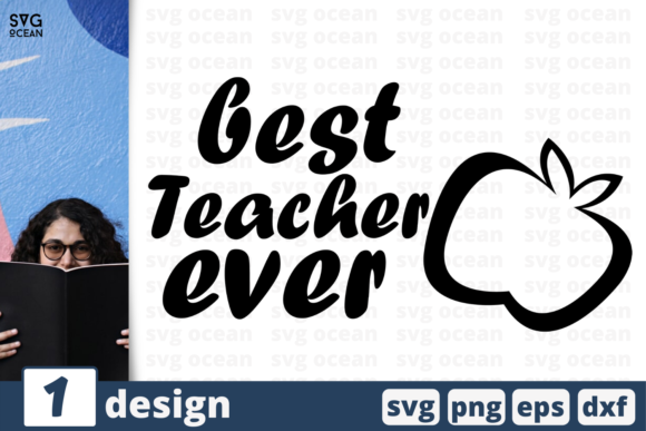 Download Free Best Teacher Ever Graphic By Svgocean Creative Fabrica for Cricut Explore, Silhouette and other cutting machines.