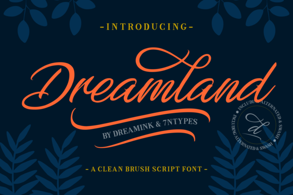 Print on Demand: Dreamland Script & Handwritten Font By Dreamink (7ntypes)