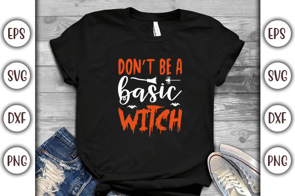 Print on Demand: Halloween Quotes Design, Don't Be a Graphic Print Templates By GraphicsBooth