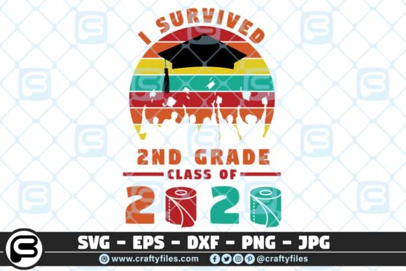 I Survived the 2nd Grade Class of 2020 Graphic Crafts By Crafty Files