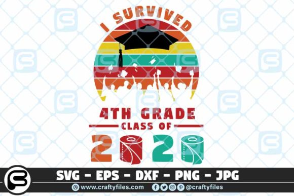 I Survived the 4th Grade Class of 2020 Graphic Crafts By Crafty Files