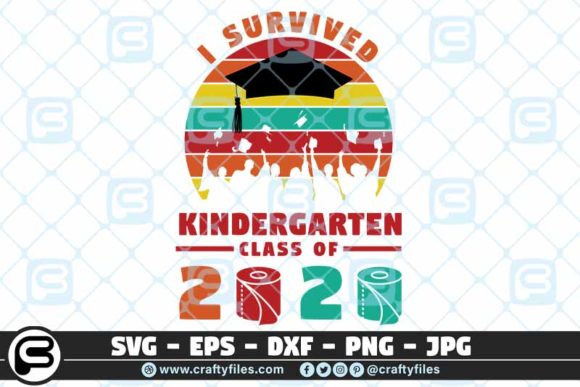I Survived the Kindergarten Class of 2020 Graphic Crafts By Crafty Files