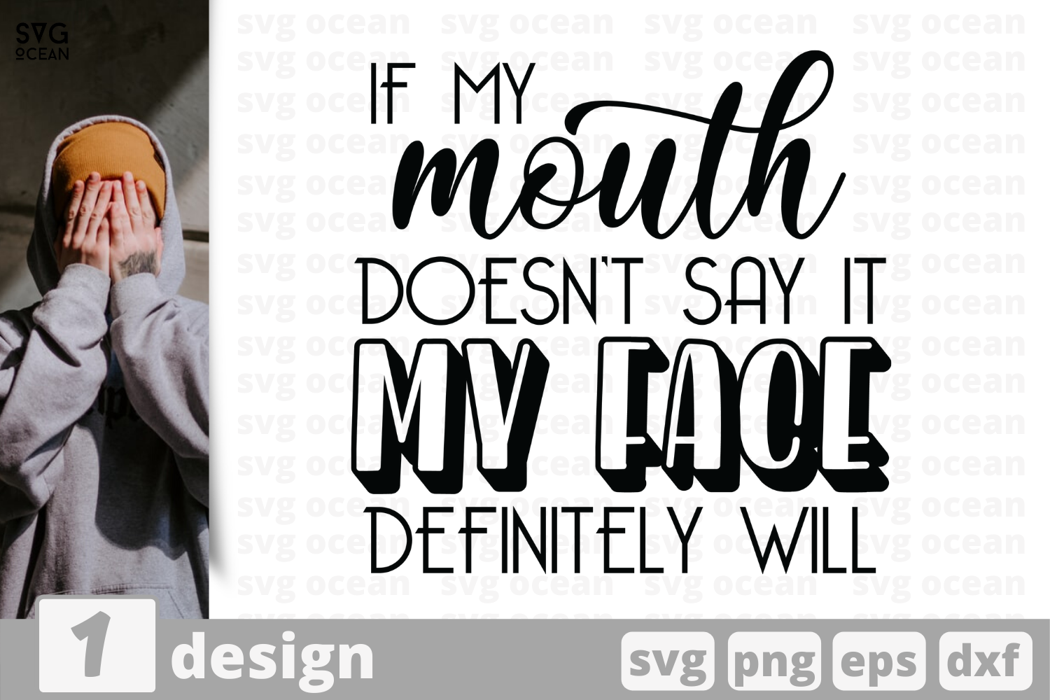 Download Free If My Mouth Doesnt Say Quote Graphic By Svgocean Creative Fabrica for Cricut Explore, Silhouette and other cutting machines.