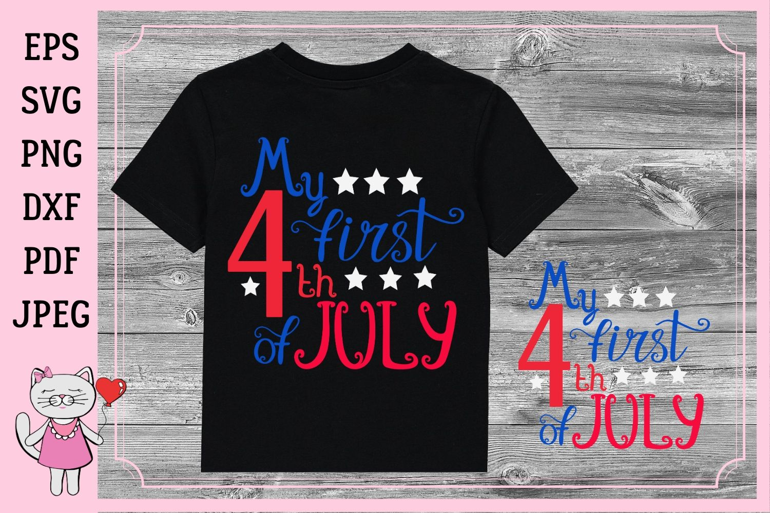 Download Free My First 4th Of July Graphic By Magic World Of Design Creative for Cricut Explore, Silhouette and other cutting machines.