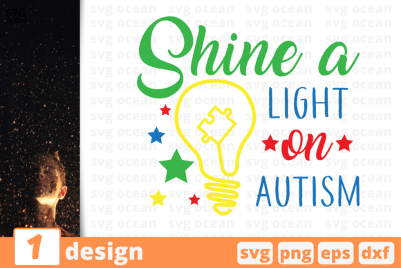Download Free Shine A Light On Autism Graphic By Svgocean Creative Fabrica for Cricut Explore, Silhouette and other cutting machines.