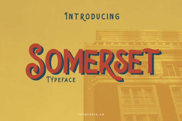 Print on Demand: Somerset Display Font By typotopia