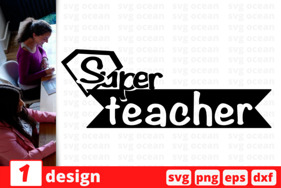 Download Free Super Teacher Svg For Cricut Graphic By Svgocean Creative Fabrica SVG Cut Files