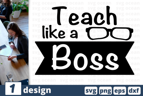Download Free Teach Like A Boss Svg For Cricut Graphic By Svgocean Creative for Cricut Explore, Silhouette and other cutting machines.