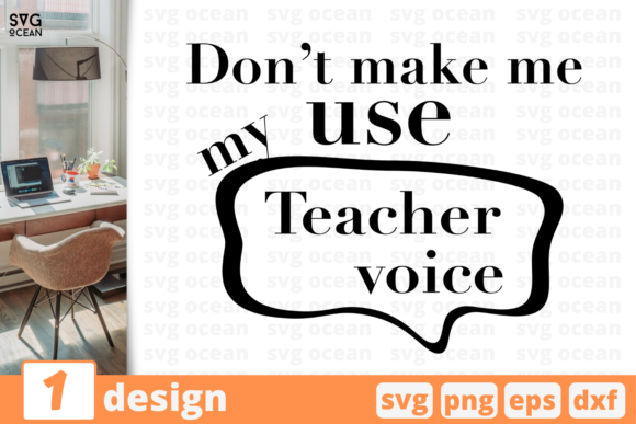 Download Free Teacher Voice Quote Graphic By Svgocean Creative Fabrica for Cricut Explore, Silhouette and other cutting machines.
