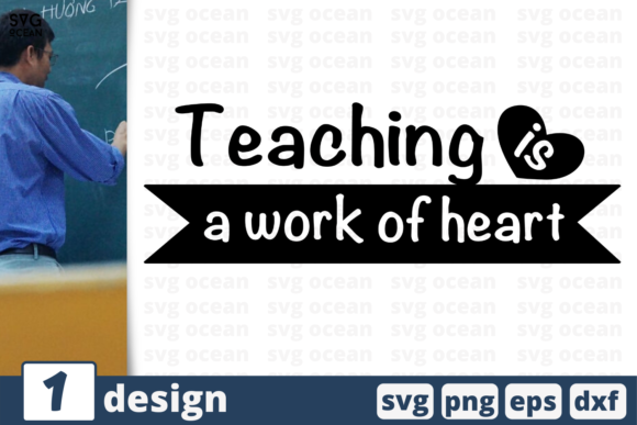 Download Free Teaching Is A Work Of Heart Graphic By Svgocean Creative Fabrica for Cricut Explore, Silhouette and other cutting machines.