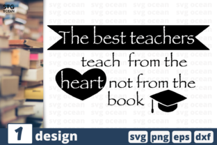 Download Free The Best Teachers Quote Graphic By Svgocean Creative Fabrica for Cricut Explore, Silhouette and other cutting machines.