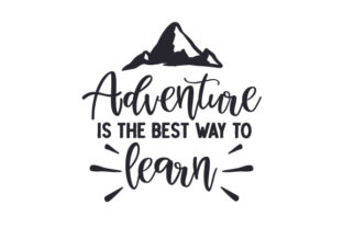 Adventure is the Best Way to Learn Travel Craft Cut File By Creative Fabrica Crafts
